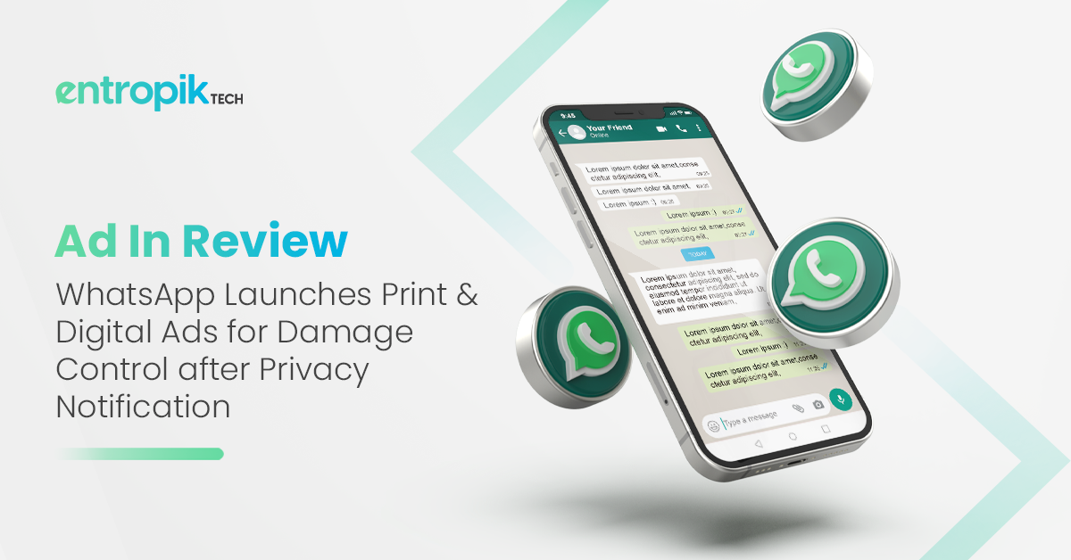 Research Based Content: WhatsApp Launches Print & Digital Ads for Damage Control after Data Privacy Notification