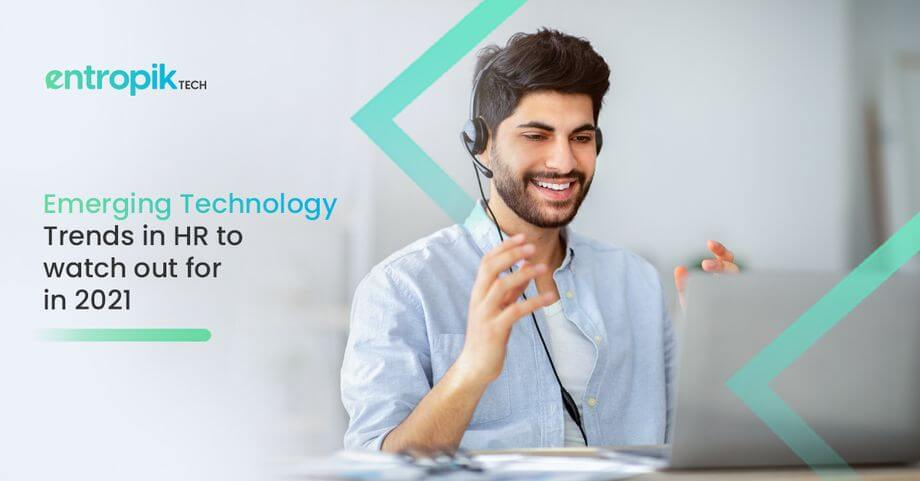 Emerging Technology Trends in HR to watch out for in 2021