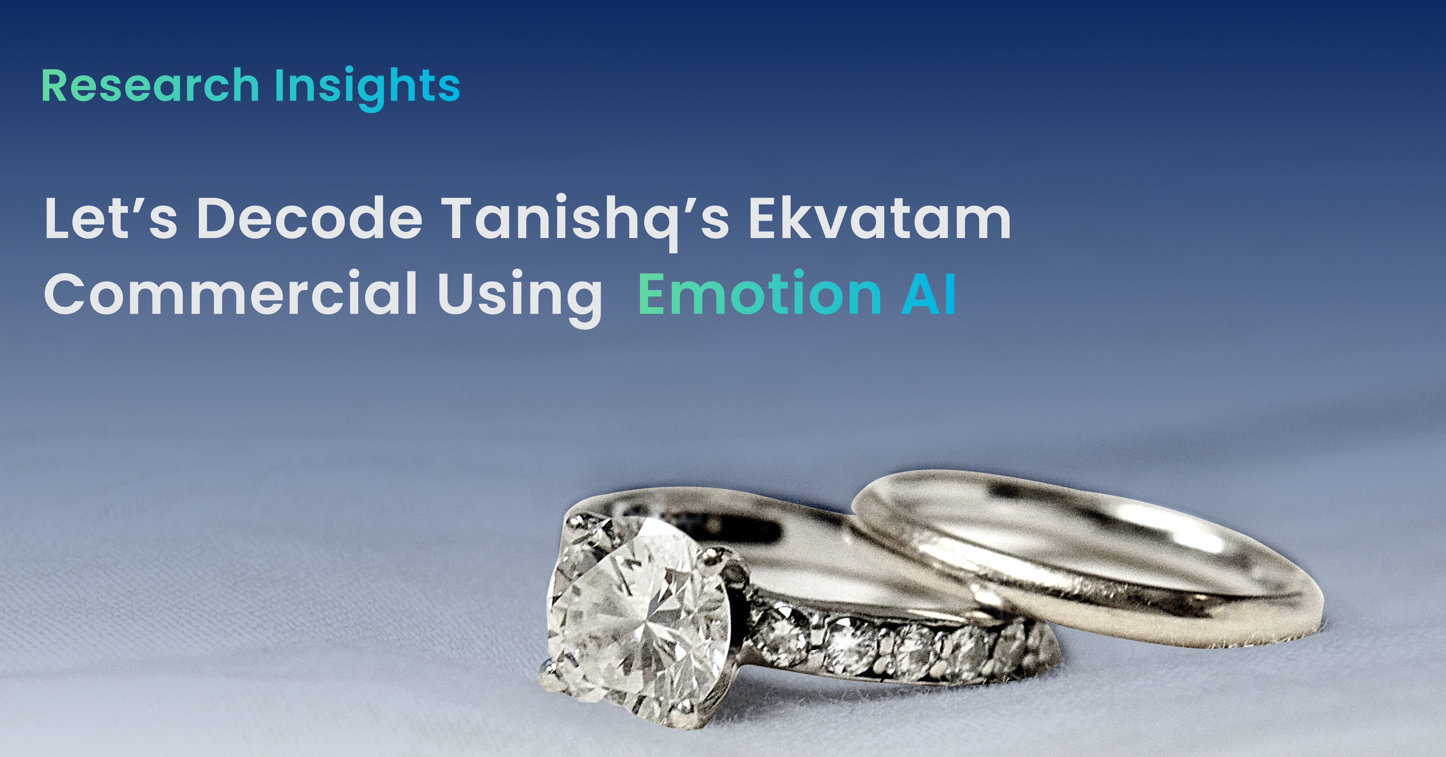 Decoding Tanishq's Ekvatam Commercial Using Ad Insights