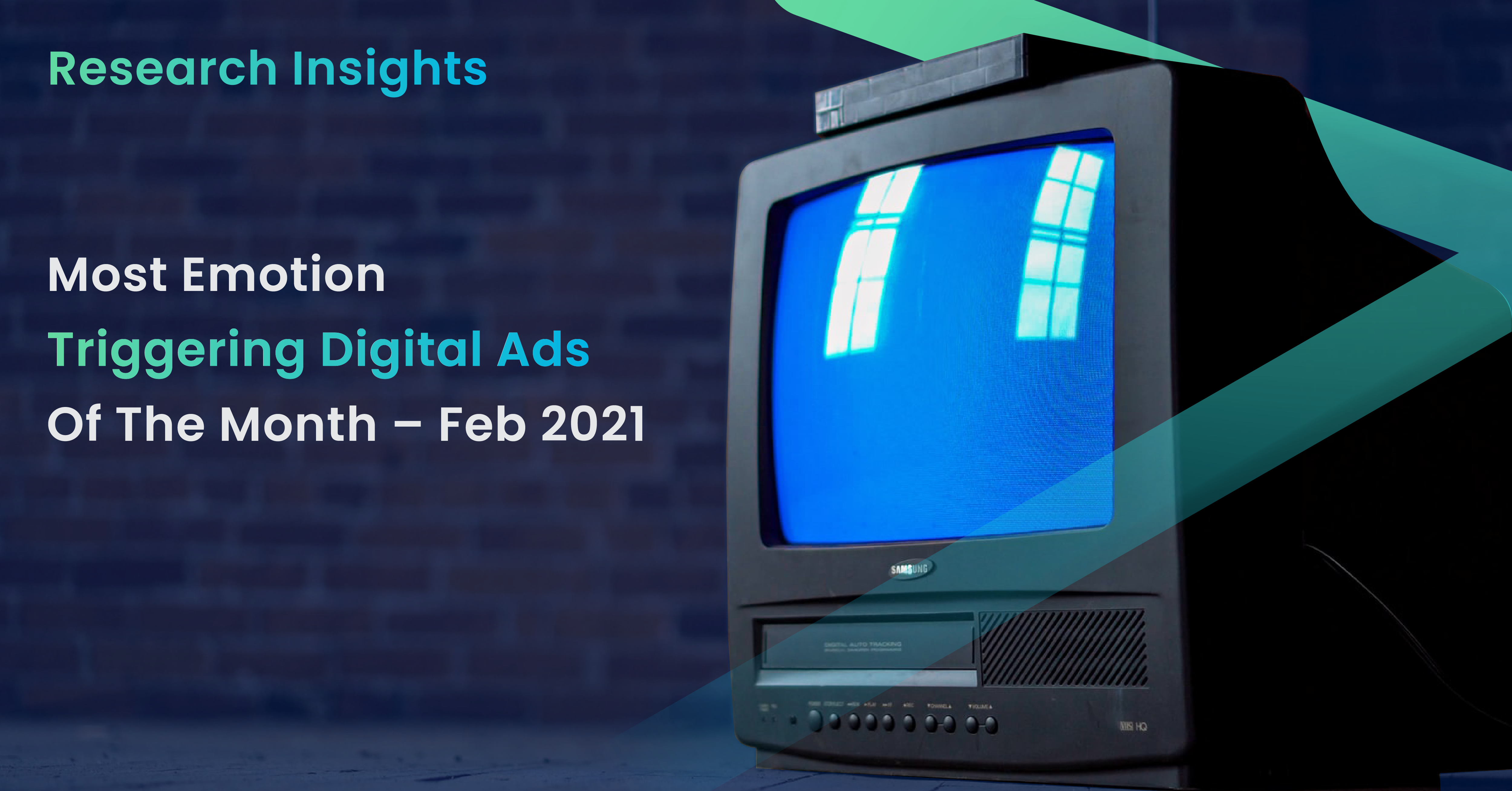 Most Emotion Triggering Digital Ads Of the Month- Feb 2021