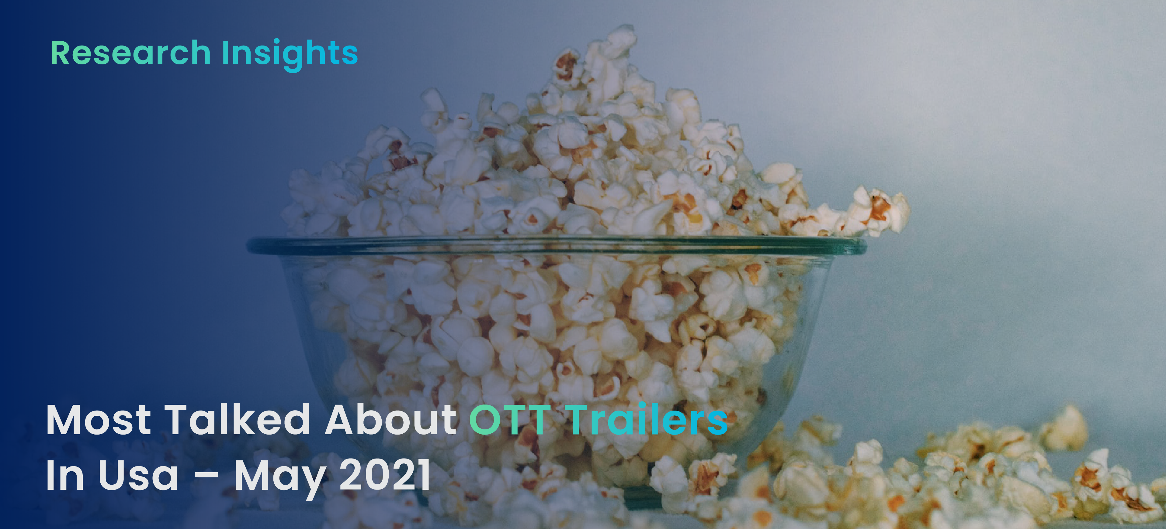 Most Talked About OTT Trailers in USA – May 2021